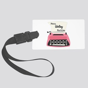 Mean Writing Machine Luggage Tag