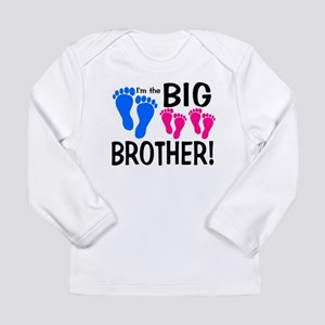 I'm the Big Brother! two pink feet Long Sleeve T-S