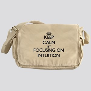 Keep Calm by focusing on Intuition Messenger Bag