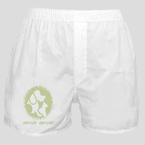 SAVE A LIFE - ADOPT A PET Boxer Shorts