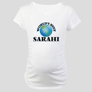 World's Best Sarahi Maternity T-Shirt