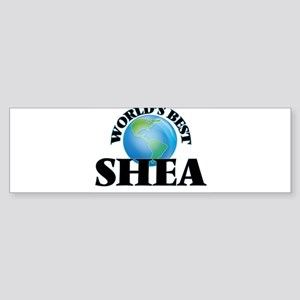 World's Best Shea Bumper Sticker