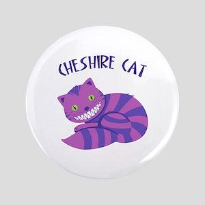 "Cheshire Cat 3.5"" Button"