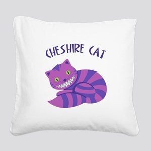 Cheshire Cat Square Canvas Pillow
