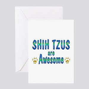 Shih Tzus are Awesome Greeting Card