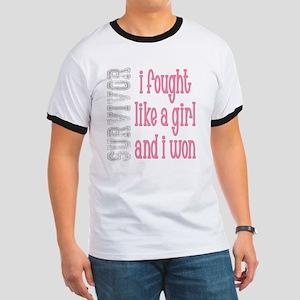 I Fought Like A Girl T-Shirt