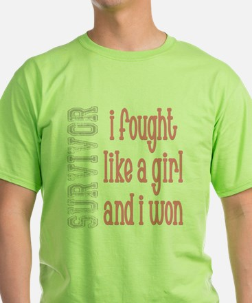 I Fought Like A Girl T-Shirt