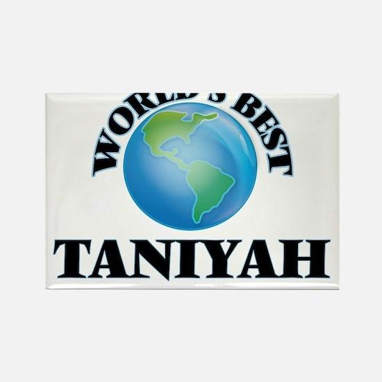 World's Best Taniyah Magnets