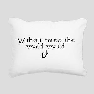 without music Rectangular Canvas Pillow