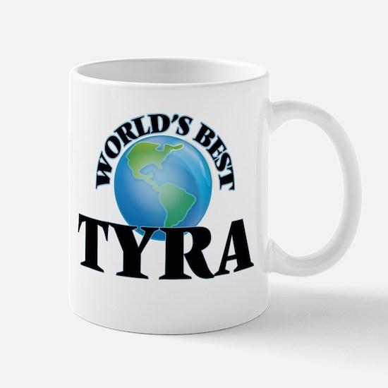 World's Best Tyra Mugs