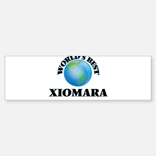 World's Best Xiomara Bumper Bumper Bumper Sticker