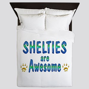 Shelties are Awesome Queen Duvet