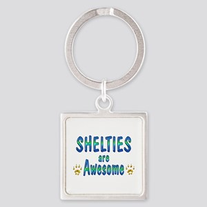Shelties are Awesome Square Keychain