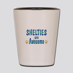 Shelties are Awesome Shot Glass