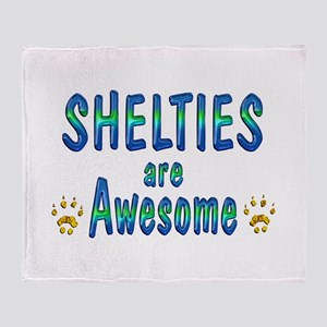 Shelties are Awesome Throw Blanket