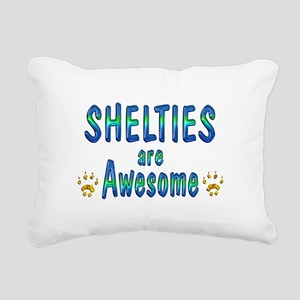 Shelties are Awesome Rectangular Canvas Pillow