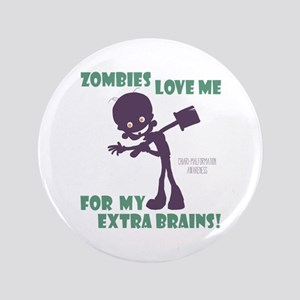 """Zombies Love Me Iii 3.5"""" Button"""