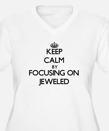 Keep Calm by focusing on Jeweled Plus Size T-Shirt