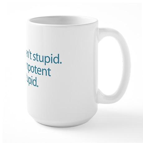 Stupid Hunters Large Mug