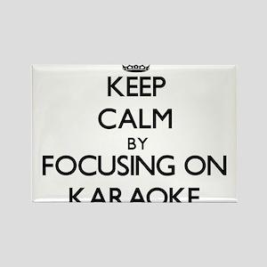 Keep Calm by focusing on Karaoke Magnets
