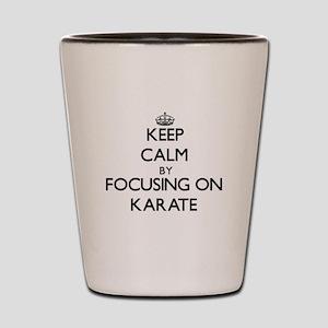 Keep Calm by focusing on Karate Shot Glass