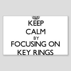 Keep Calm by focusing on Key Rings Sticker
