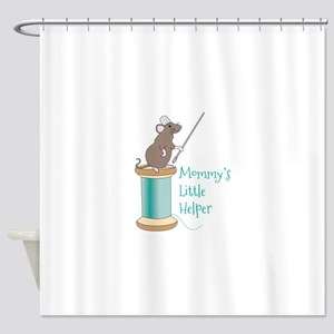 Mommys Little Helper Shower Curtain