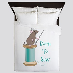 Born To Sew Queen Duvet