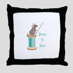 Born To Sew Throw Pillow