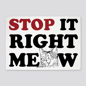 Stop it Right Meow 5'x7'Area Rug