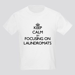 Keep Calm by focusing on Laundromats T-Shirt
