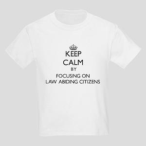 Keep Calm by focusing on Law Abiding Citiz T-Shirt