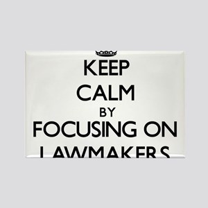 Keep Calm by focusing on Lawmakers Magnets