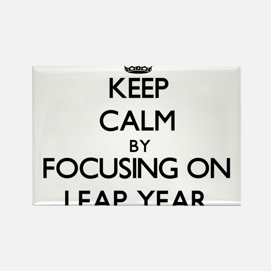 Keep Calm by focusing on Leap Year Magnets