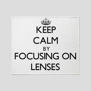 Keep Calm by focusing on Lenses Throw Blanket