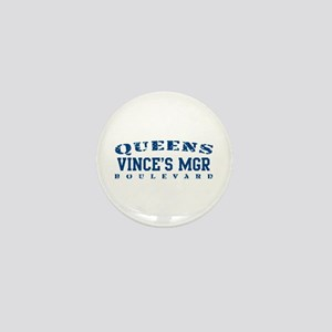 Vince's Mgr - Queens Blvd Mini Button