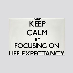 Keep Calm by focusing on Life Expectancy Magnets