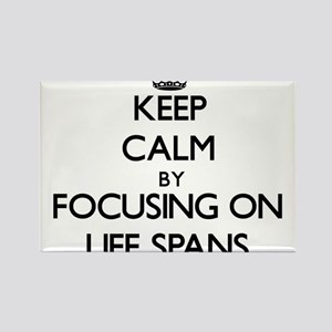 Keep Calm by focusing on Life Spans Magnets