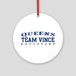 Team Vince - Queens Blvd Ornament (Round)