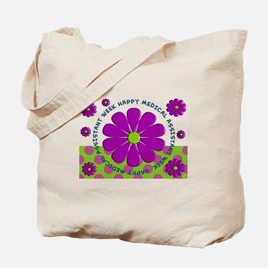 Medical Assistant Week Tote Bag