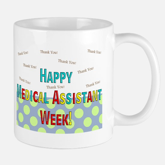 Medical Assistant Week Mugs