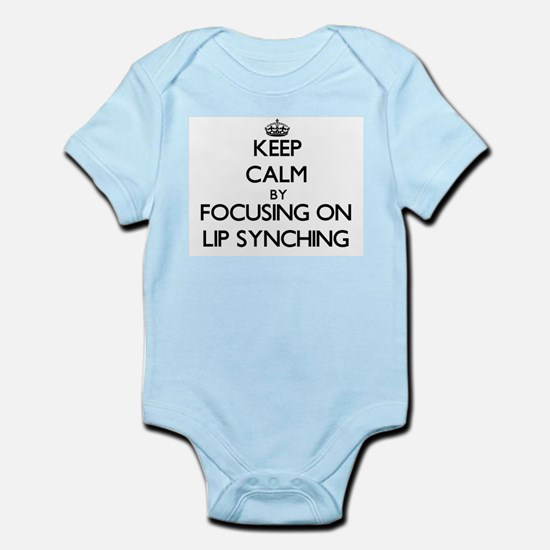 Keep Calm by focusing on Lip Synching Body Suit