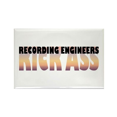 Recording Engineers Kick Ass Rectangle Magnet