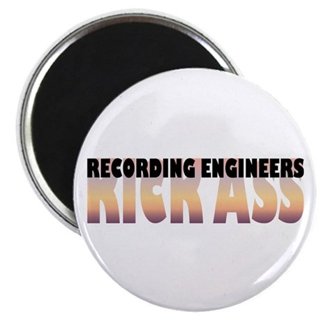 "Recording Engineers Kick Ass 2.25"" Magnet (10"
