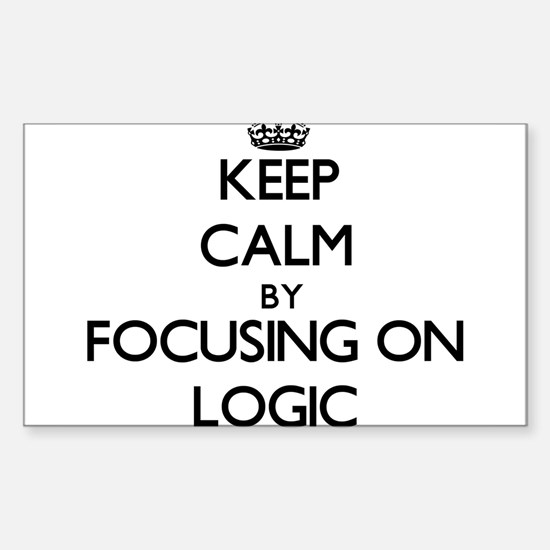 Keep Calm by focusing on Logic Decal
