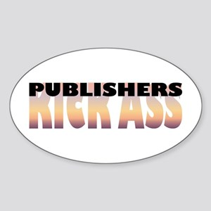 Publishers Kick Ass Oval Sticker