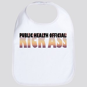 Public Health Officials Kick Ass Bib