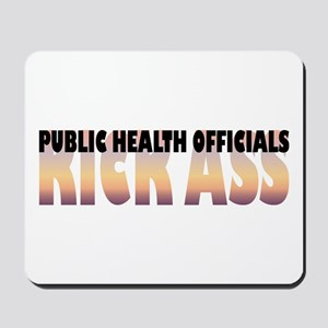 Public Health Officials Kick Ass Mousepad