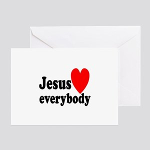 Jesus loves everybody Greeting Card