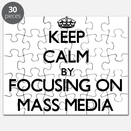 Keep Calm by focusing on Mass Media Puzzle